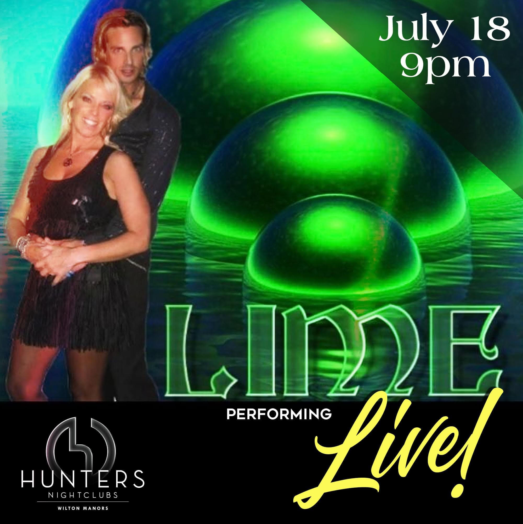 July 18 9 pm Lime Performing Live!